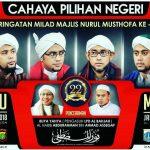 MAULID AKBAR NABI MUHAMMAD SAW SEKALIGUS MILAD KE 22 MAJELIS NURUL MUSTHOFA di Monas – Jakarta Pusat