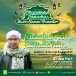 """""""Madrasah Ramadhan"""" Kajian Kitab Adabul 'Alim wal Muta'allim karya Hadhrotus Syaikh Hasyim As'ary"""