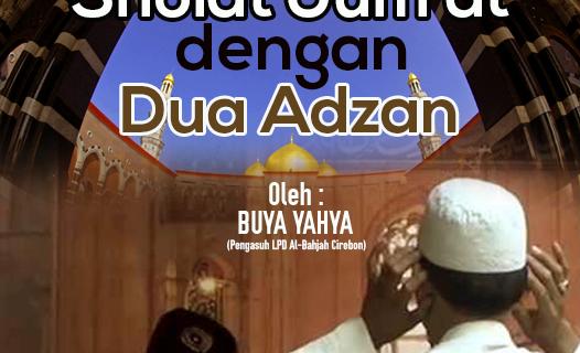 HUKUM SHOLAT JUMAT DENGAN DUA ADZAN