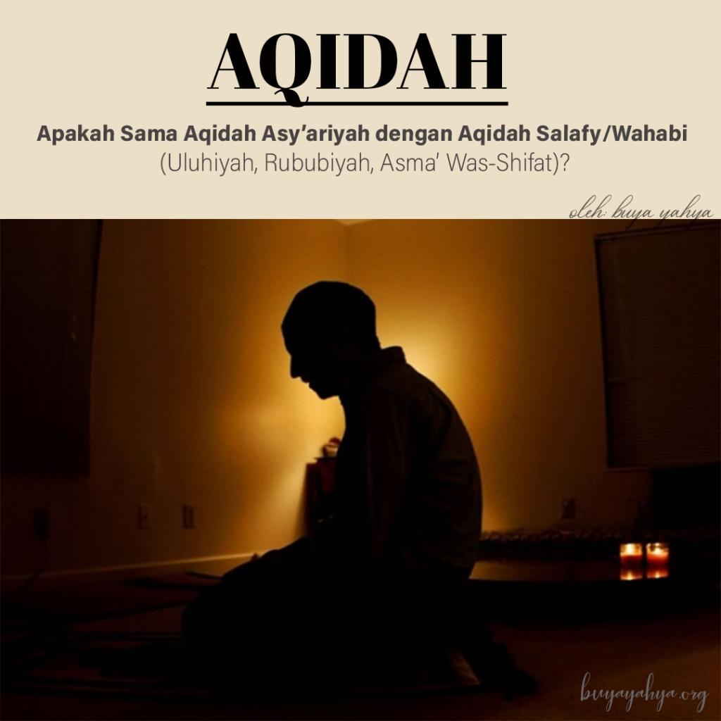Perbedaan Aqidah Asy'ariyah dengan Aqidah Salafy/Wahabi
