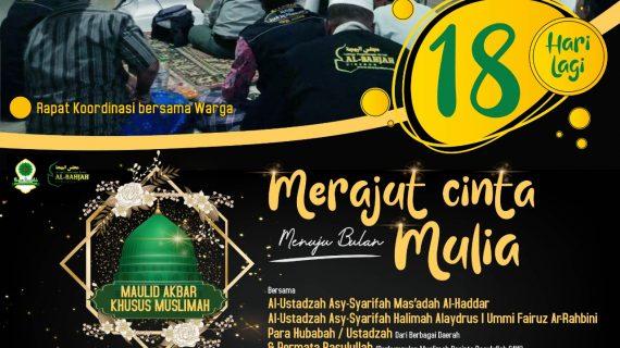 "18 HARI LAGI, MAULID AKBAR KHUSUS MUSLIMAH ""Merajut Cinta Menuju Bulan Mulia"""