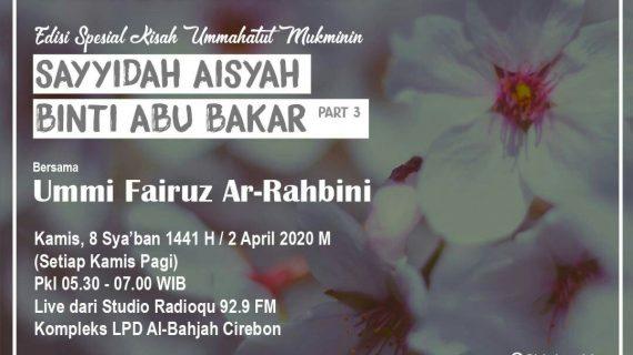 """BESOK PAGI! Siaran Dunia Muslimah dengan tema """"Sayyidah Aisyah binti Abu Bakar Part 3"""""""