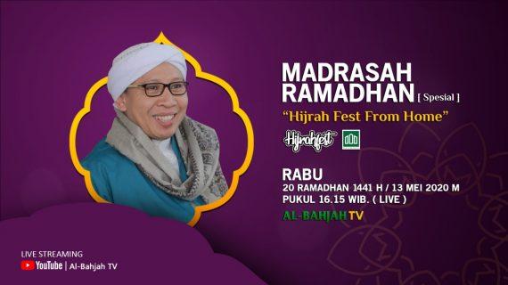 """SESAAT LAGI,  SAKSIKAN VIA STREAMING MADRASAH RAMADHAN [ Spesial ] """"Hijrah Fest From Home"""""""