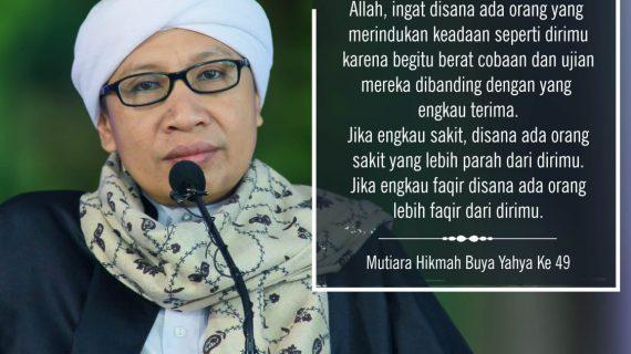 Mutiara Hikmah Buya Yahya ke 49