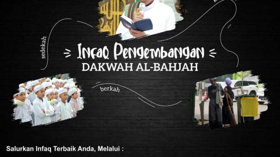 INFAQ PENGEMBANGAN DAKWAH AL-BAHJAH