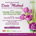 OPEN Q&A , Program Siaran Dunia Muslimah bersama Ummi Fairuz Ar-Rahbini