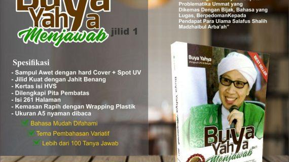 BEST SELLER! Dapatkan buku Best Seller Buya Yahya (Pengasuh LPD Al-Bahjah) berjudul Buya Yahya Menjawab – Jilid 1