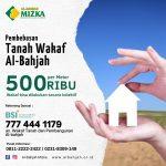 Pembebasan Tanah Wakaf Al-Bahjah 500/Meter