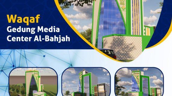 WAQAF PEMBANGUNAN GEDUNG MEDIA CENTER AL-BAHJAH